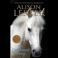 The Quicksand Pony 15th Anniversary Edition