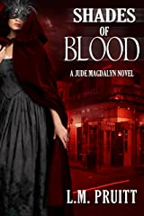 Shades of Blood: A Jude Magdalyn Novel (The Jude Magdalyn Series Book 3) Kindle Edition