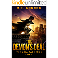 The Demon's Deal: a fae urban fantasy (The Aria Fae Series Book 5)