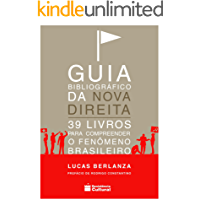 Guia Bibliográfico da Nova Direita: 39 livros para compreender o fenômeno brasileiro