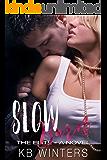 Slow Burn - A Novel: The Elite (English Edition)