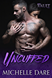 Uncuffed (The Vault Book 1)