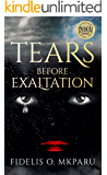 Tears Before Exaltation