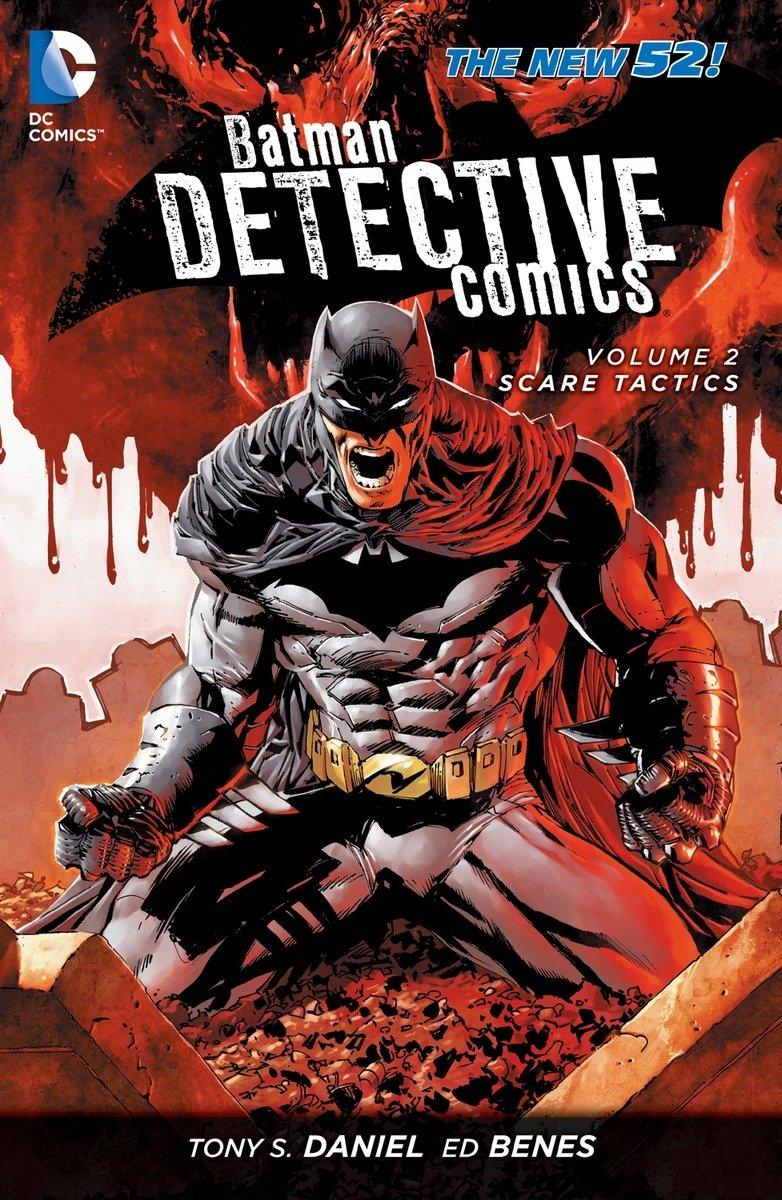 Batman Detective Comics Vol 2 Scare Tactics The New 52 Amazonde Tony S Daniel Ed Benes Fremdsprachige Bucher