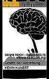 Denke reich - Gesammelte Werke (Quilloflife): Gesetz der Anziehung