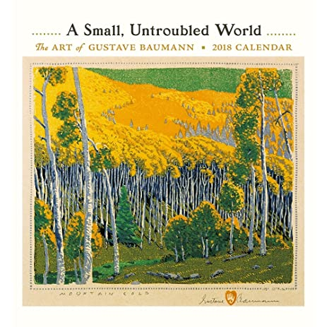 Amazon.com : A Small Untroubled World The Art of Gustave Baumann ...