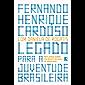 Legado para a juventude brasileira: Reflexões sobre um Brasil do qual se orgulhar