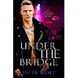 Under The Bridge: A Rock Star Romance (Blue is the Color Book 4)