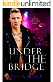 Under The Bridge: A Rock Star Romance (Blue is the Color Book 4)