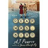 Dear Mrs. Bird: A Novel (The Emmy Lake Chronicles Book 1)