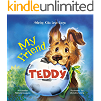 My Friend Teddy: Helping Kids Love Dogs