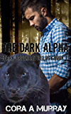 The Dark Alpha (Dark Brothers Trilogy Book 1)