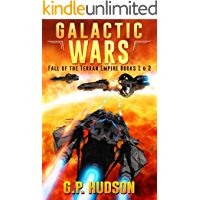 Galactic Wars - Fall of The Terran Empire Box Set Books 1&2 - A Space Opera Adventure: War Without End, Book 1 - The Tortuous Path, Book 2