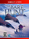 The Bare Hunt: A LitRPG/GameLit Novel (The Good Guys Book 7) (English Edition)