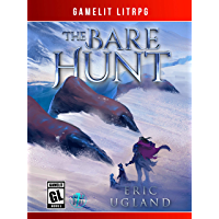 The Bare Hunt: A LitRPG/GameLit Novel (The Good Guys Book 7) (English Edition)