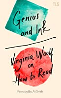 Genius And Ink: Virginia Woolf On How To