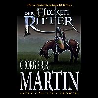 """Der Heckenritter Graphic Novel, Bd. 1: Die Vorgeschichte zu """"Game of Thrones"""""""