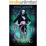 Wicked Hot Magic: A Paranormal Academy Romance (Salem Academy Book 1)