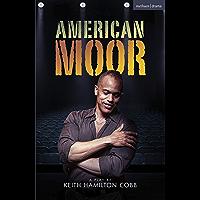 American Moor (Modern Plays)
