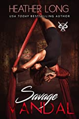 Savage Vandal (82 Street Vandals Book 1) Kindle Edition