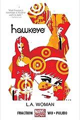 Hawkeye Vol. 3: L.A. Woman (Hawkeye Series) Kindle Edition