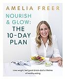 Nourish & Glow: The 10-Day Plan