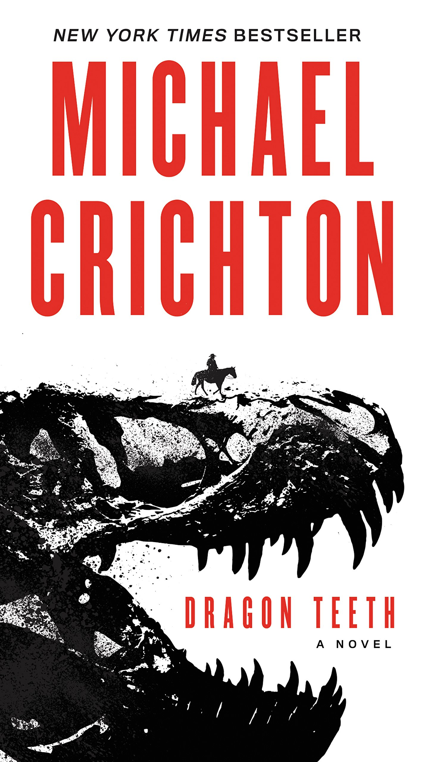 Michael Crichton - Dragon Teeth
