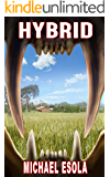 Hybrid: (A Prehistoric Thriller) (Bick Downs Book 2)