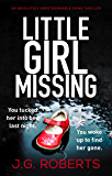 Little Girl Missing: An absolutely unputdownable crime thriller (Detective Rachel Hart Book 1) (English Edition)