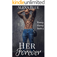 Her Forever (Every Curvy Inch Book 3)