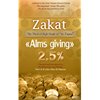 """Zakat """"Alms giving"""": The Third of High Schools of """"At-Taqwa"""" (Seeing by Al'lah's Light) (English Edition)"""