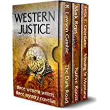 Western Justice: Three Western Writers - Three Mystery Novellas Oct 14, 2018