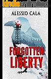 Forgotten Liberty