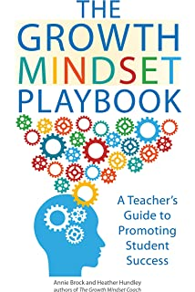 The Growth Mindset Playbook A Teachers Guide To Promoting Student Success