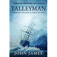 Talleyman: Thrilling historical naval fiction (The Victorian Maritime Adventure Series Book 1)
