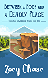 Between a Rock and a Deadly Place (Cedar Fish Campground Book 1)