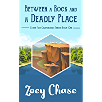 Between a Rock and a Deadly Place (Cedar Fish Campground Series Book 1) (English Edition)