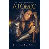 Atomic: An I Bring the Fire Short Story