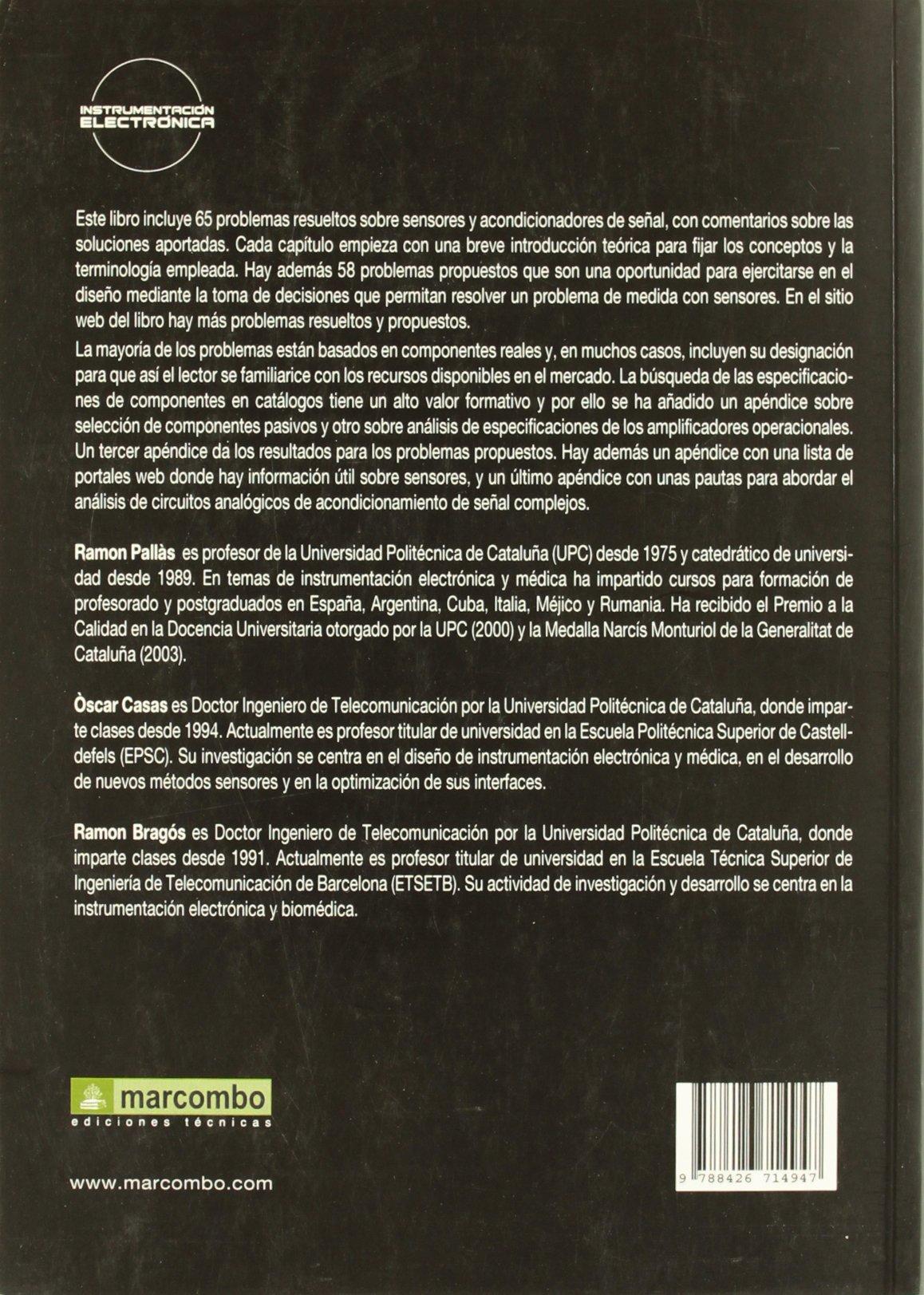 Sensores y Acondicionadores de Señal, Problemas Resueltos: Amazon.es: Ramon Pallàs Areny, Oscar Casas Piedrafita, Ramon Bargós Bardía: Libros