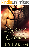 Stories for When the Sun Goes Down: Romance Anthology