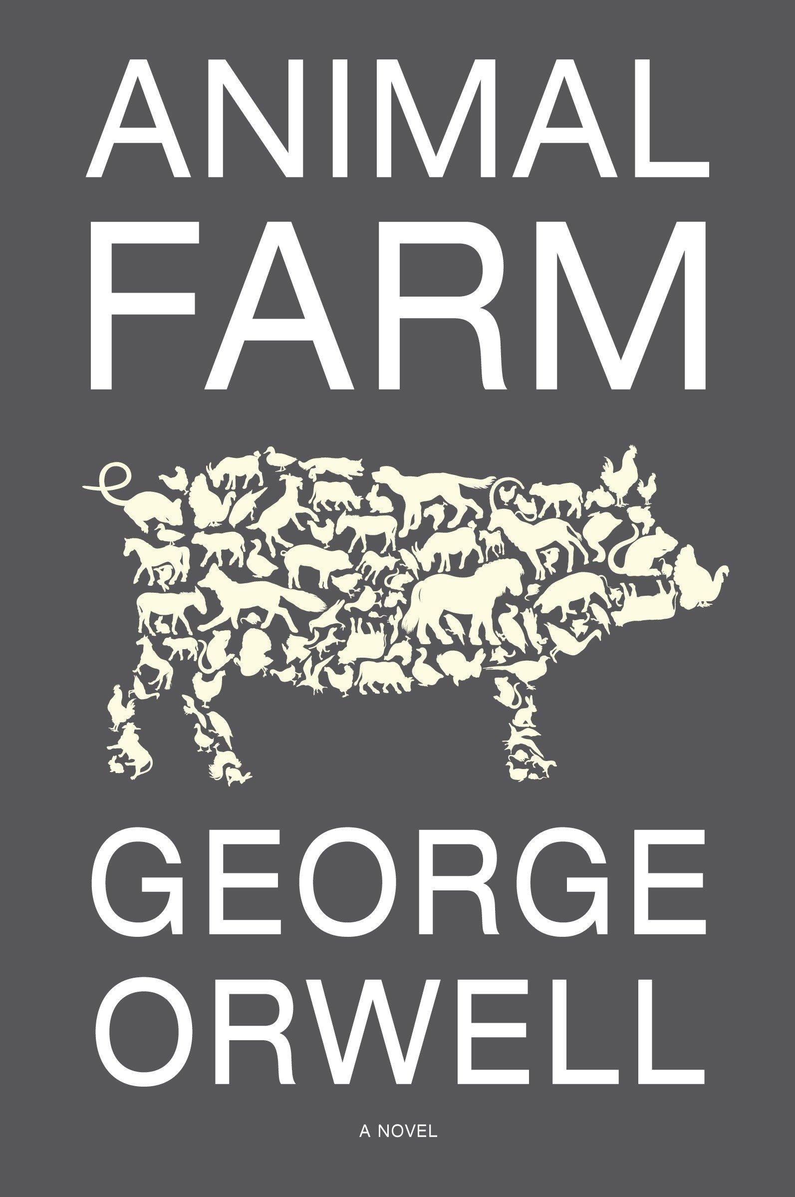 Animal Farm A Fairy Story George Orwell Russell Baker
