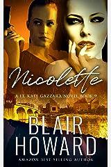 Nicolette (The Lt. Kate Gazzara Novels Book 9) Kindle Edition
