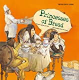Princesses of Bread (Tantan Math Stories)