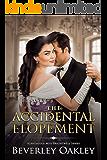The Accidental Elopement (Scandalous Miss Brightwells Book 4)