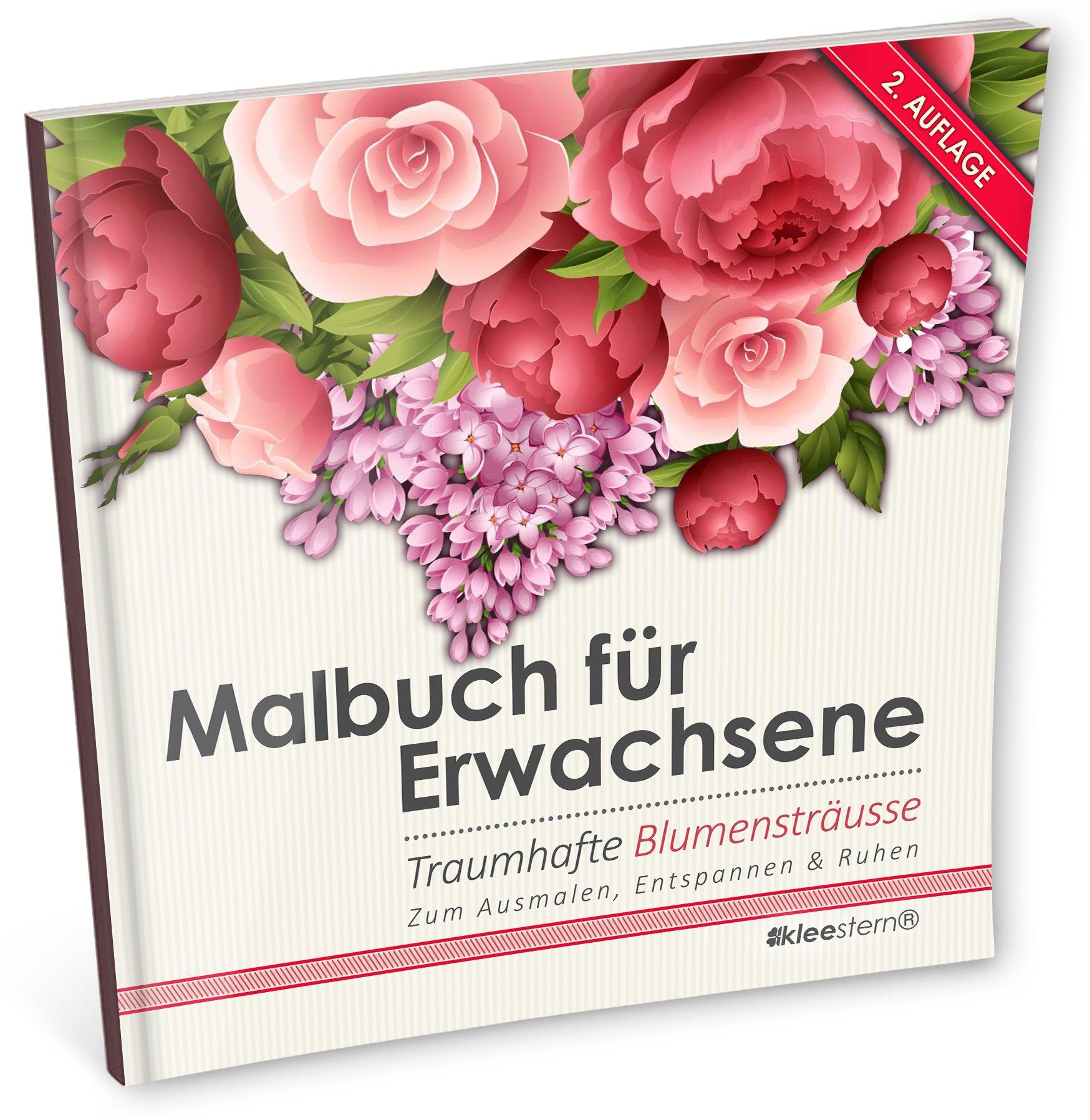 Malbuch für Erwachsene: Traumhafte Blumensträusse zum Ausmalen ...