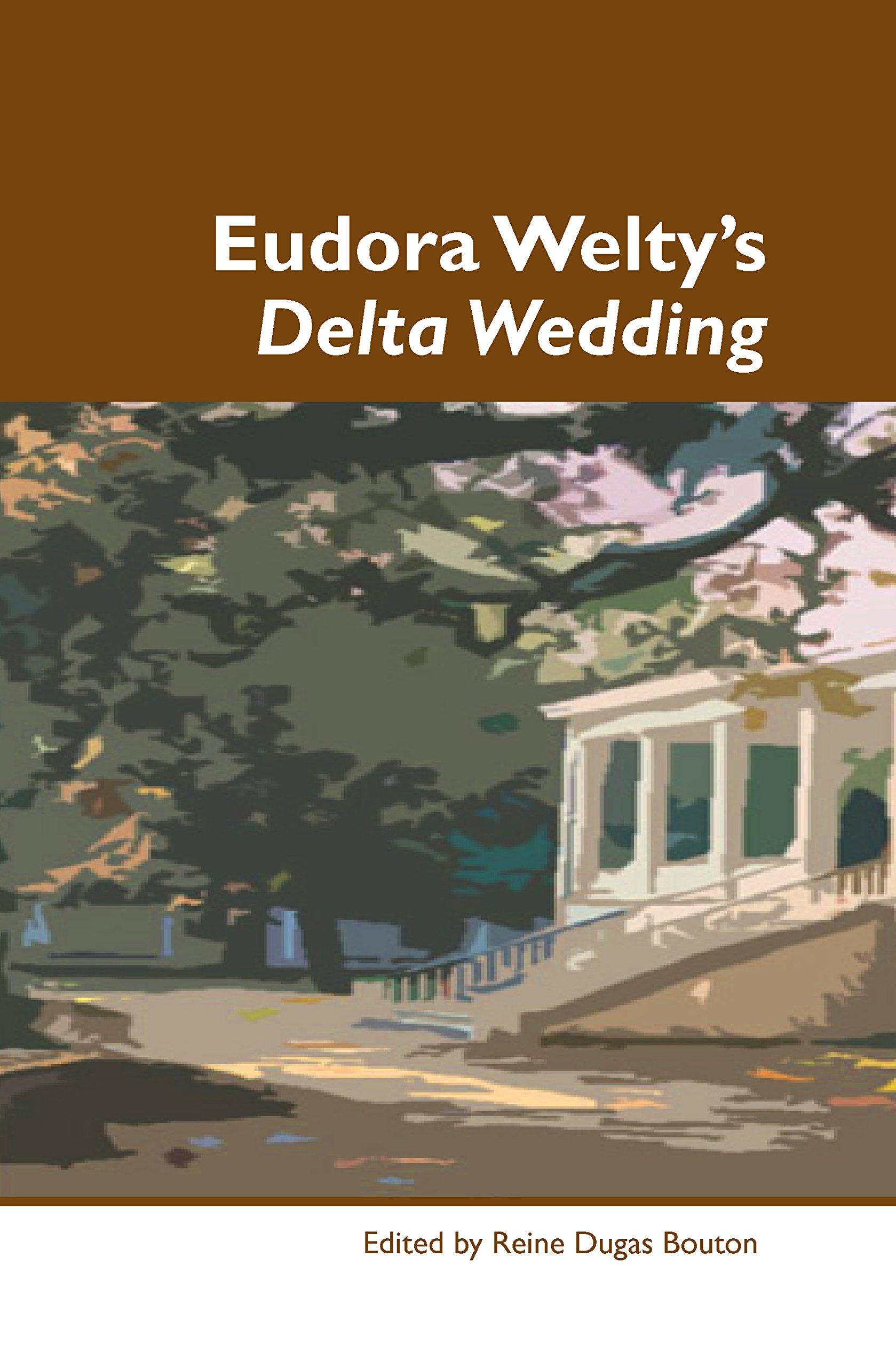 Download Eudora Welty's Delta Wedding. (Dialogue) ebook