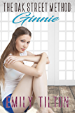 The Oak Street Method: Ginnie (The Institute: Naughty Little Girls Book 2) (English Edition)