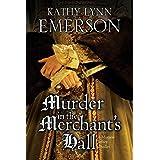 Murder in the Merchant's Hall (The Mistress Jaffrey Mysteries Book 2)