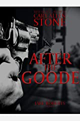 After the Goode: A Jake Roberts Novel Kindle Edition