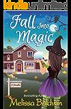 Fall Into Magic: A Novella (Seasons of Summer Novella Series Book 1)